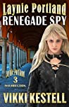 Renegade Spy (Laynie Portland #2)
