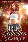 Siren's Seduction: A Hot Paranormal Pursuits Romance (ARC Book 1)
