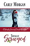 Totally Scrooged: A Ghostly Sweet Second Chance Romance