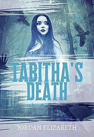 Front cover of Tabitha's Death by Jordan Elizabeth