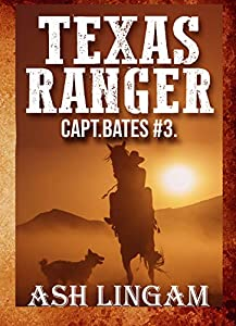 Texas Ranger 3: Western Adventure Mystery Thriller Book