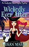 Wickedly Ever After (Enchanted Coast Magical Mystery #2.75)