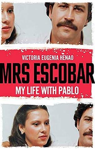 Mi Vida Y Mi Cárcel Con Pablo Escobar By Victoria Eugenia Henao