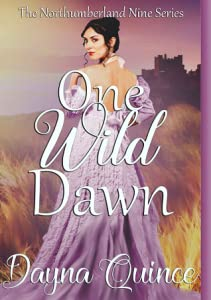 One Wild Dawn (The Northumberland Nine #1)