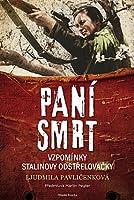 Paní Smrt. Vzpomínky Stalinovy odstřelovačky