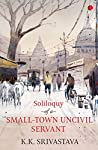 Soliloquy of a Small-town Uncivil Servant