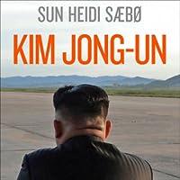 Kim Jong-un: Et skyggeportrett av en diktator