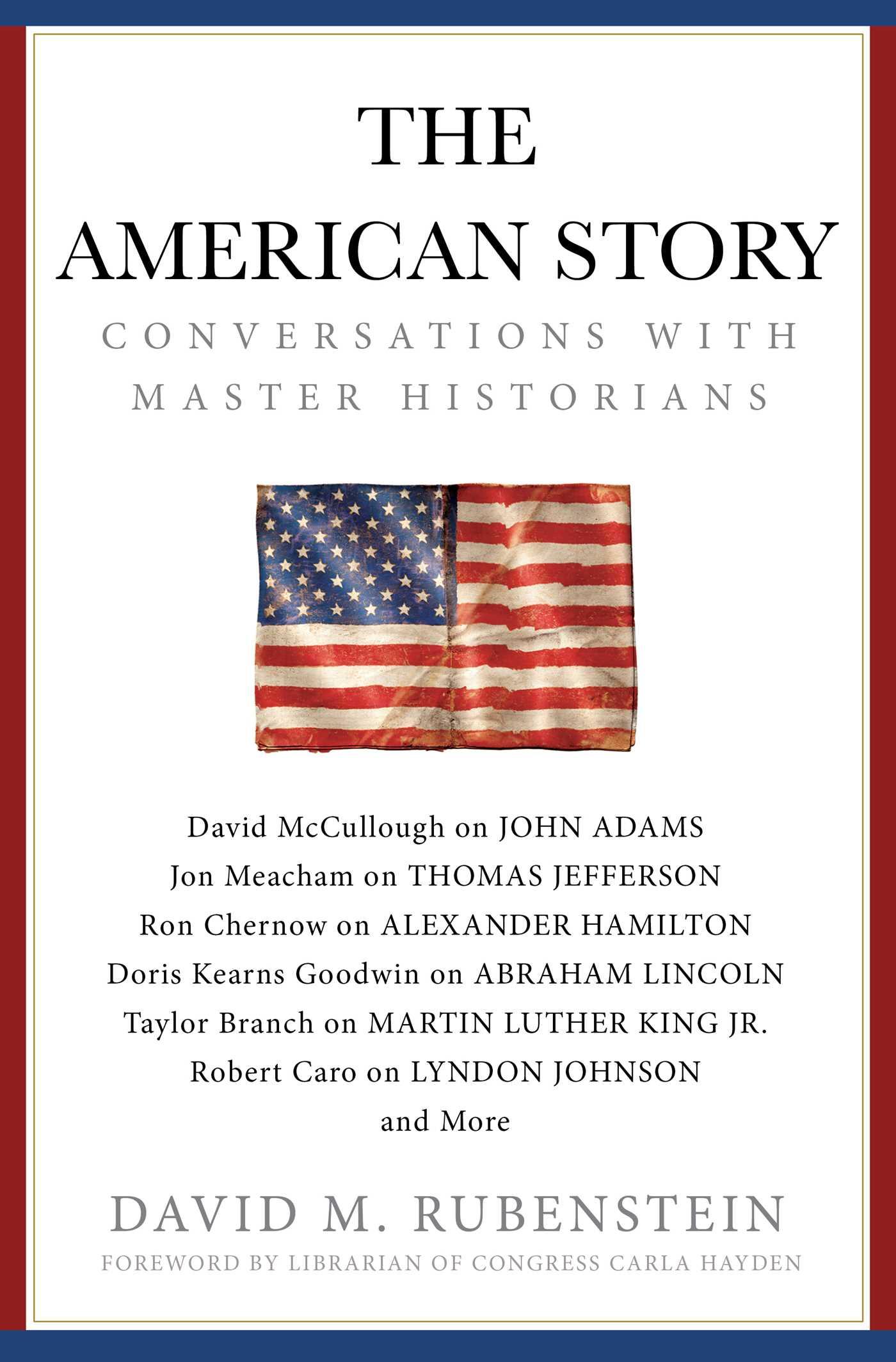 The American Story - David M. Rubenstein