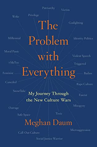 The Problem with Everything by Meghan Daum
