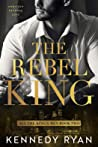 The Rebel King by Kennedy Ryan