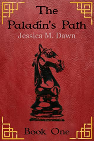 The Paladin's Path (The Paladin's Path, #1)