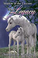 The Legacy (Shadow of the Unicorn)
