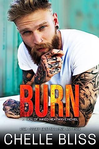 Burn (Men of Inked: Heatwave, #2)