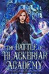 The Battle of Blackbriar Academy (Blackbriar Academy, #5)