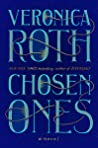 Chosen Ones (The Chosen Ones, #1) by Veronica Roth