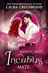 Bewitched Incubus Mate (MatchMater Paranormal Dating App, #2)
