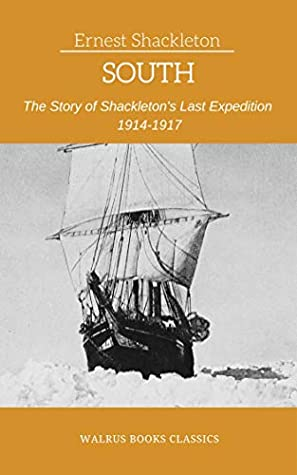 South (Illustrated) by Ernest Shackleton