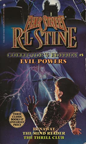 Evil Powers (Fear Street Collector's Edition, #5)