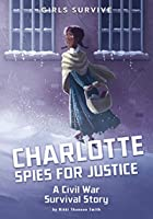 Charlotte Spies for Justice (Girls Survive)