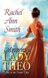 Mysteries Of Lady Theo (Agents Of The Home Office, #2)