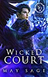 Book cover for Wicked Court (Noblesse Oblige Duet #1)