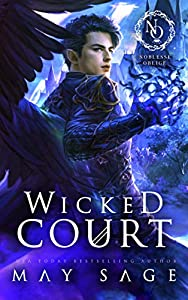Wicked Court (Noblesse Oblige Duet, #1)