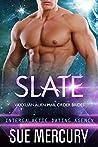 Slate (Vaxxlian Alien Mail Order Brides #2)