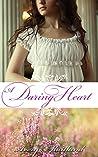 A Daring Heart: A Victorian Highland Romance (Highland Hearts Book 1)