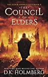 The Council of Elders (The Elder Stones Saga #8)