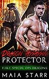 Dragon Assassin Protector (F.I.R.E. Special Ops Dragons, #1)