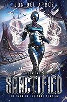 Sanctified (The Saga of the Nano Templar)