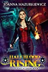 Half Blood Rising (Moonlight Academy #1)