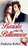 The Barista and the Billionaire