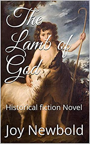The Lamb of God: Historical fiction Novel