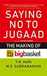 Saying No to Jugaad: The Making of Bigbasket