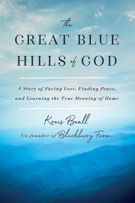 Great Blue Hills of God