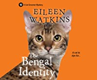 The Bengal Identity (Cat Groomer Mysteries)