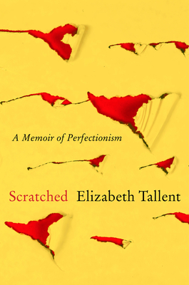 Scratched: A Memoir of Perfectionism
