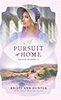 Pursuit of Home (Haven Manor #3)