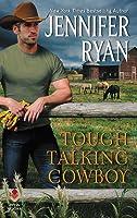 Tough Talking Cowboy (Wild Rose Ranch, #3)