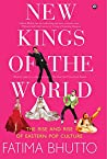 New Kings of the World: The Rise and Rise of Eastern Pop Culture