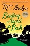 Beating About the Bush (Agatha Raisin, #30)