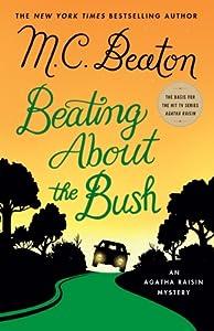 Beating About the Bush (Agatha Raisin, #30)