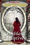 Highland Captive: A Scottish Highlands Romance