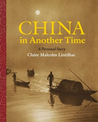 China In Another Time: A Personal Story