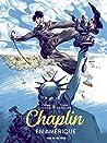 En Amérique (Chaplin #1]