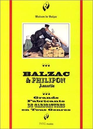 Balzac et Philipon associés : Grands fabricants de caricatures en tous genres