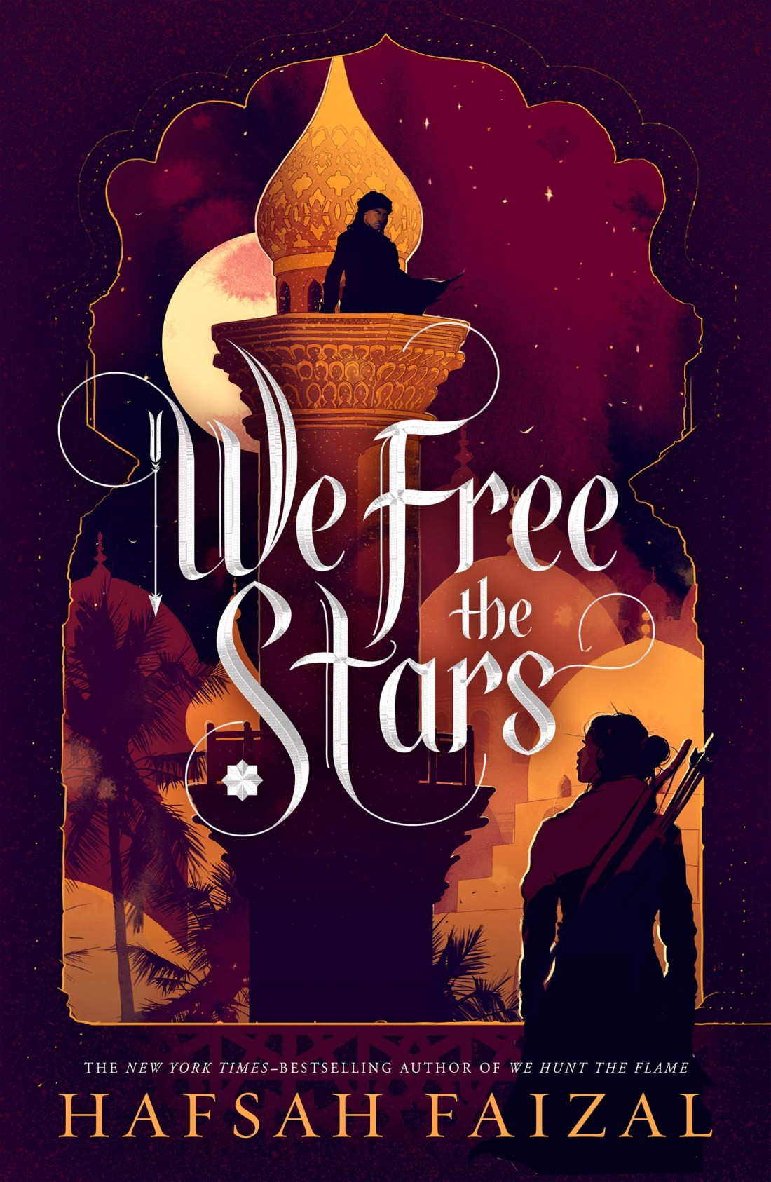 We Free the Stars (Sands of Arawiya, #2)