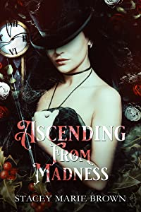 Ascending From Madness (Winterland Tale, #2)