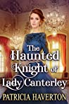 The Haunted Knight of Lady Canterley